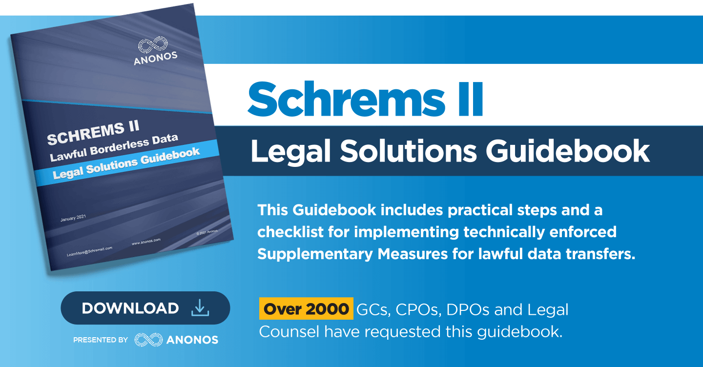 Schrems II Legal Solutions Guidebook